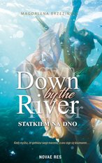 Down by the river – ebook
