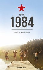 Mój rok 1984 – ebook