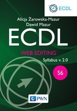 ECDL. Web editing. Moduł S6. Syllabus v. 2.0 – ebook