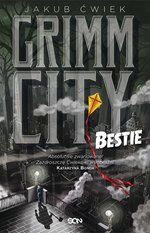 fantastyka: Grimm City. Bestie – ebook