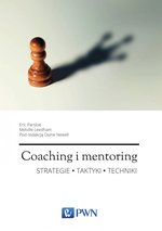 Coaching i mentoring. Strategie, taktyki, techniki – ebook