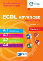 ECDL Advanced na skróty. Edycja 2015. Sylabus v. 2.0 – ebook