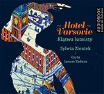 Hotel Varsovie – audiobook