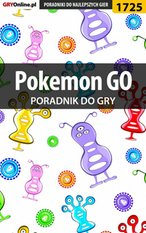 Pokemon GO - poradnik do gry – ebook