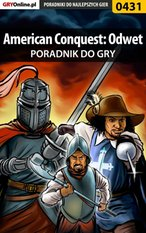American Conquest: Odwet - poradnik do gry – ebook