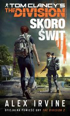 The Division. Skoro świt – ebook