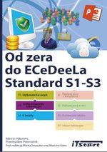 Od zera do ECeDeeLa Standard. S1-S3 – ebook