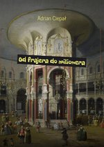 Od frajera do milionera – ebook