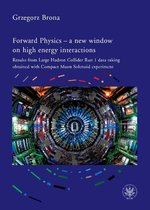 Forward Physics - a new window on high energy interactions – ebook