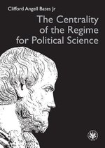 The Centrality of the Regime for Political Science – ebook