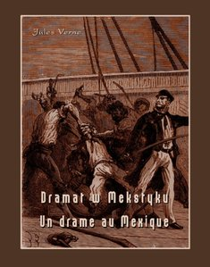 ebooki: Dramat w Meksyku. Un drame au Mexique – ebook