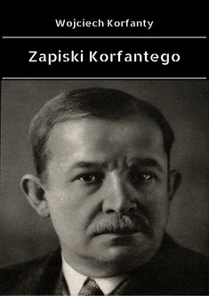ebooki: Zapiski Korfantego – ebook