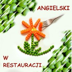 audiobooki: Angielski w restauracji. Kurs audio. – audiobook