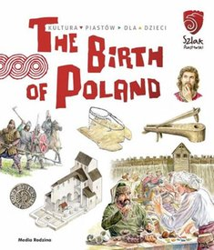 : The Birth of Poland – książka