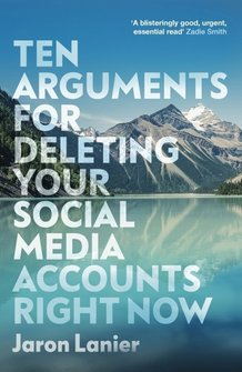 : Ten Arguments For Deleting Your Social Media Accounts Right Now – książka