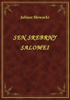 ebooki: Sen Srebrny Salomei – ebook