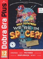 przygodowe : Dobra Gra Plus Holy potatoes we're in space – gra