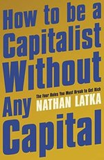How to Be a Capitalist Without Any Capital – książka