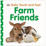 Baby Touch and Feel Farm Friens – książka