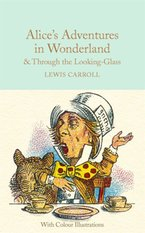 Alice's Adventures in Wonderland and Through the Looking-Glass – książka