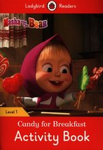 Masha and the Bear: Candy for Breakfast Activity Book - Ladybird Readers Level 1 – książka