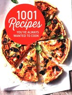 1001 Recipes You Always Wanted to Cook – książka