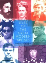 historia i teoria sztuki, artyści: Lives of the Great Modern Artists – książka