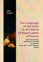 The Language of the Gods in the World of Royal Ladies of Kerala – książka