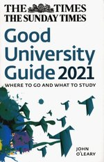 nauka, historia nauki, naukoznawstwo, futurologia, naukowcy : The Times Good University Guide 2021 Where to go and what to study – książka