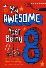 My Awesome Year Being 8 – książka