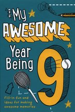 My Awesome Year Being 9 – książka