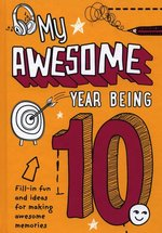 My Awesome Year Being 10 – książka