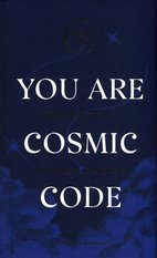 You Are Cosmic Code – książka