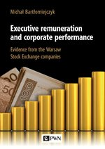 Executive remuneration and corporate performance – książka