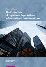 The Protection of Legitimate Expectations in International Investment Law – książka
