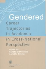 Gendered Career Trajectories in Academia in Cross-National Perspective – książka
