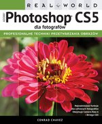 Real World Adobe Photoshop CS5 dla fotografów – książka