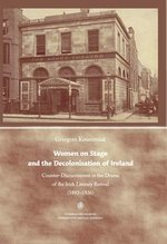 Women on Stage and the Decolonisation of Ireland – książka