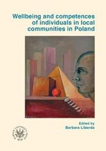 Wellbeing and competences of individuals in local communities in Poland – książka