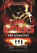 Time Riders Tom 3 Kod Apokalipsy – książka