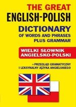 The Great English-Polish Dictionary of Words and Phrases plus Grammar – książka