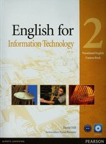English for Information Technology 2 Vocational English Course Book + CD – książka