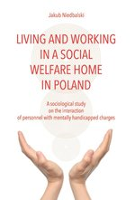 Living and Working in a Social Welfare Home in Poland – książka