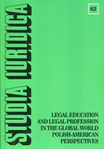 Studia Iuridica nr 62 Legal Education and Legal Profession in the Global World - Polish-American Perspectives – książka