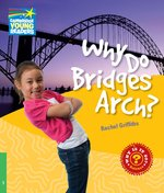 Why Do Bridges Arch? Level 3 Factbook – książka