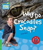Why Do Crocodiles Snap? 3 Factbook – książka