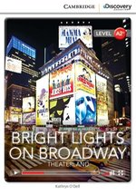 Bright Lights on Broadway: Theaterland Low Intermediate – książka