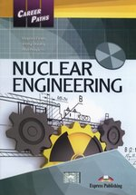 Career Paths Nuclear Engineering Student's Book – książka