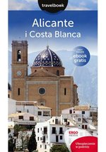Alicante i Costa Blanca Travelbook – książka