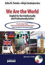 We Are the World English for the Intellectually and Professionally Active – książka